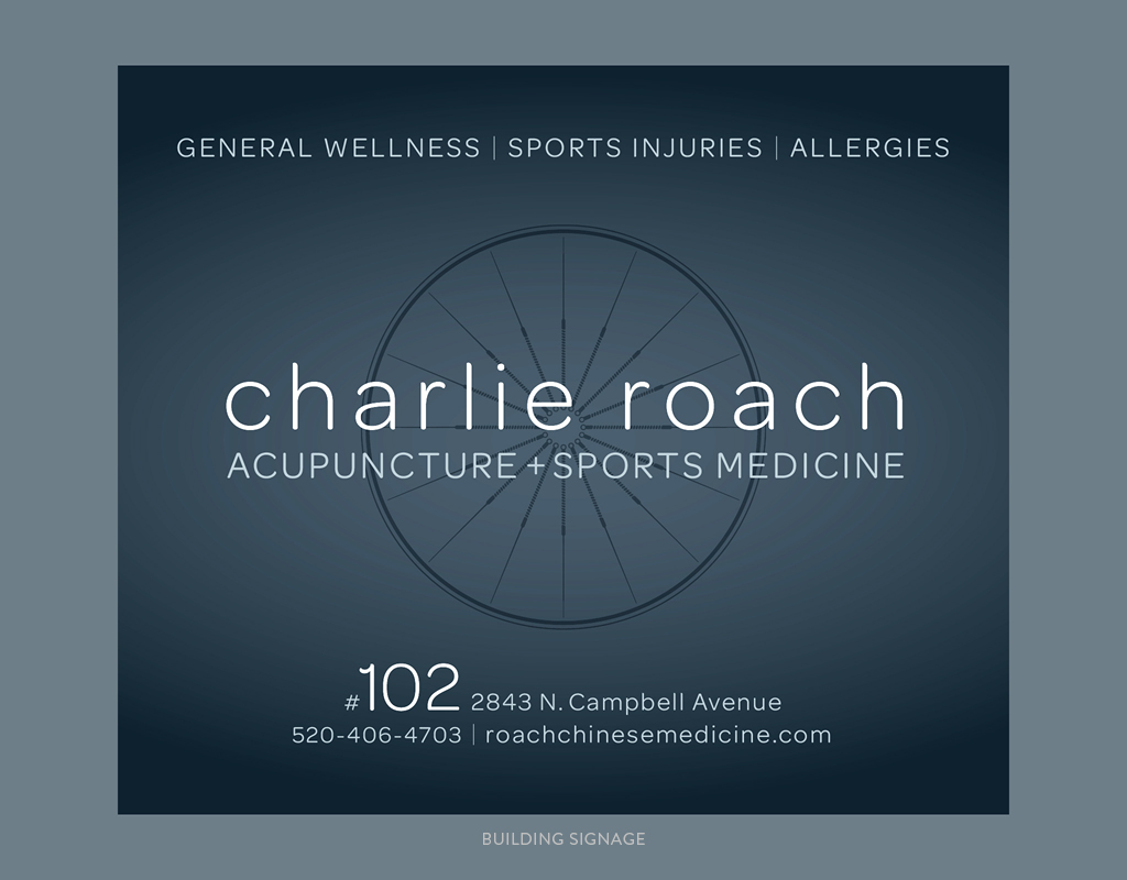 Charlie Roach Acupuncture +Sports Medicine Building Signage